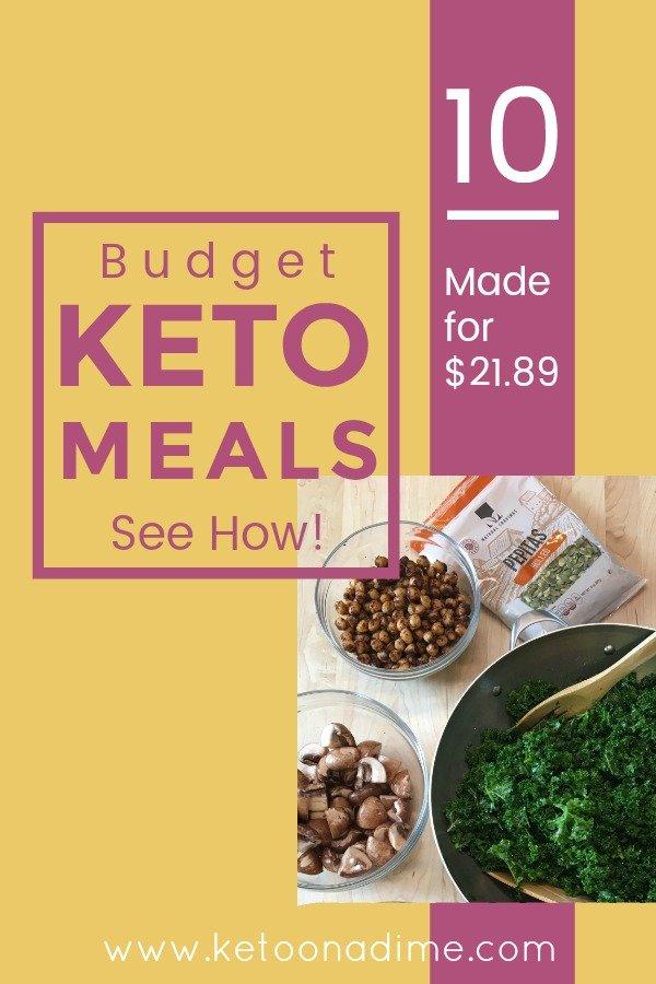 Keto Meal Prep on a Budget: 10 Keto Meals made for $21.89