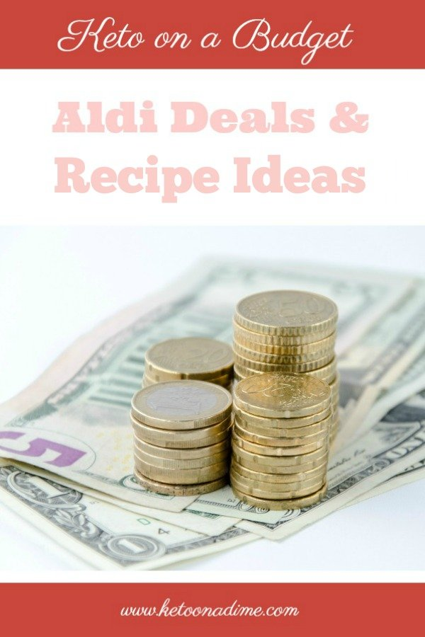 Keto Deals and Recipe Ideas at Aldi (week of 7/18)