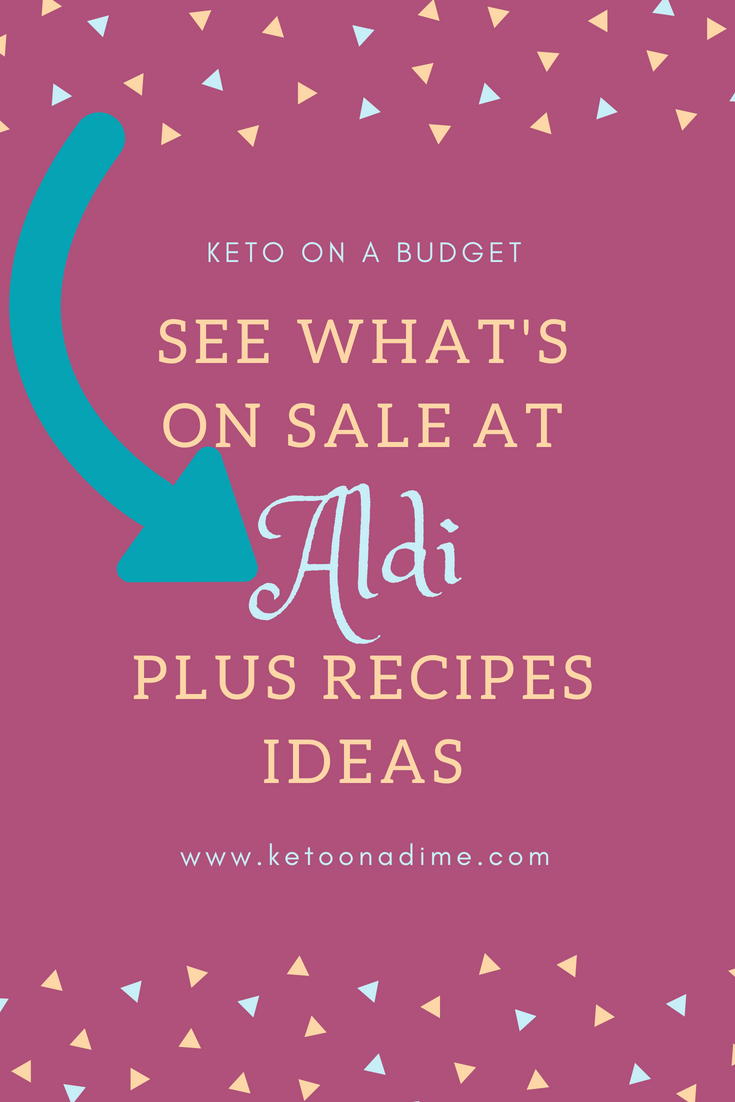 Keto Deals and Recipe Ideas at Aldi (week of 8/15)