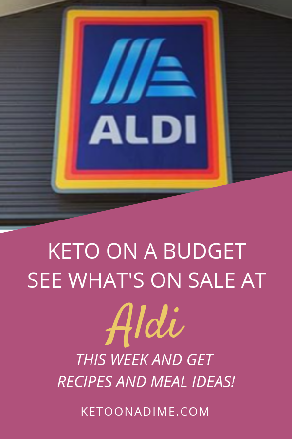 Keto Deals and Recipe Ideas at Aldi (week of 9/19)