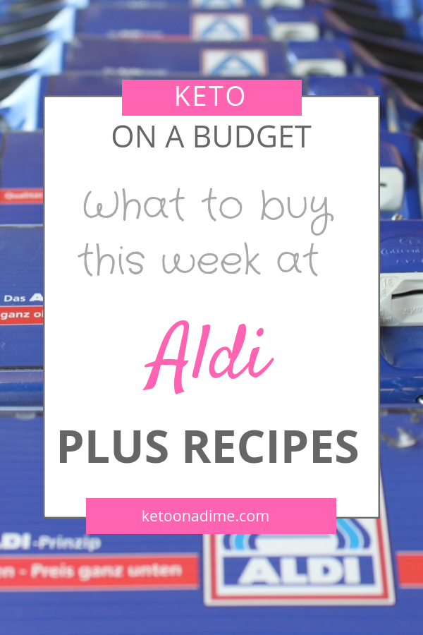 Keto Deals and Recipe Ideas at Aldi (week of 9/5)