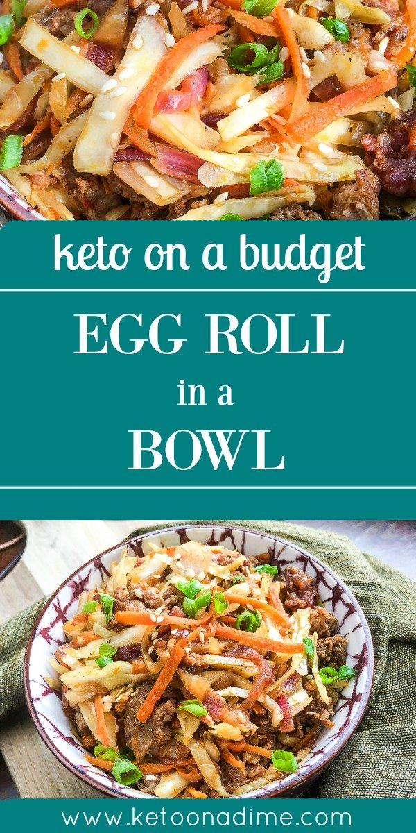 Budget Friendly Egg Roll in a Bowl. Keto, Low Carb, Dairy Free