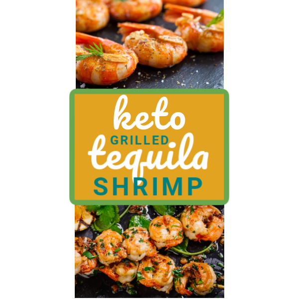 Keto Grilled Tequila Shrimp
